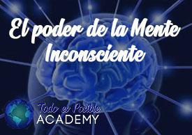 El poder de la mente inconsciente